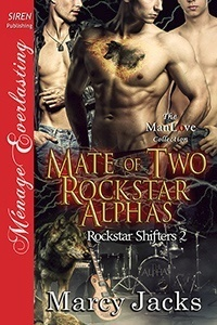 Mate of Two Rockstar Alphas (MMM)
