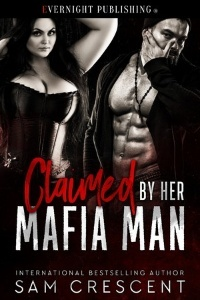 Claimed by Her Mafia Man (MF)