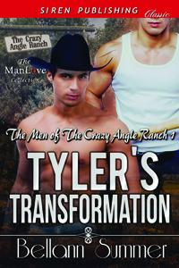 Tyler's Transformation (MM)