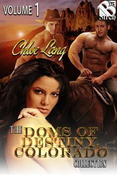 The Doms of Destiny, Colorado Collection, Volume 1 (MFMM, MFM)