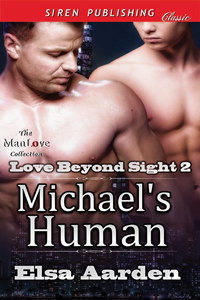 Michael's Human (MM)