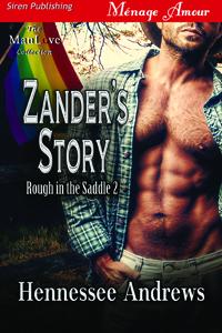 Zander's Story (MMM)