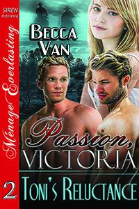 Passion, Victoria 2: Toni's Reluctance (MFM)