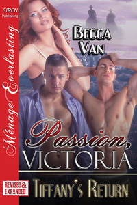 Passion, Victoria: Tiffany's Return (MFM)