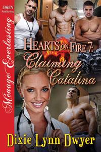 Hearts on Fire 7: Claiming Catalina (MFMMM)