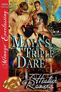 Maya's Triple Dare (MFMM)
