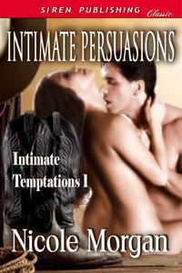 Intimate Persuasions (MF)