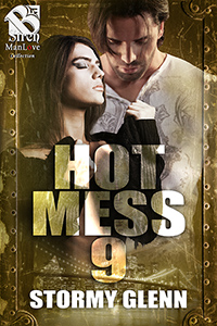 Hot Mess 9 (MM)